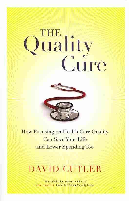 The Quality Cure By Cutler, David
