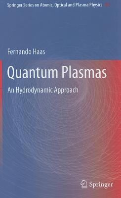 Quantum Plasmas By Haas, Fernando